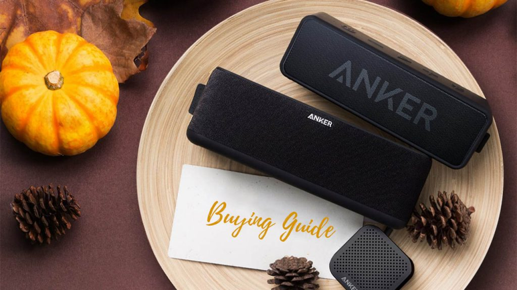 Anker bluetooth speaker buying guide